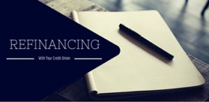 Refinancing With Your Credit Union