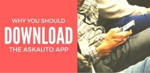 Why You Should Download The AskAuto App