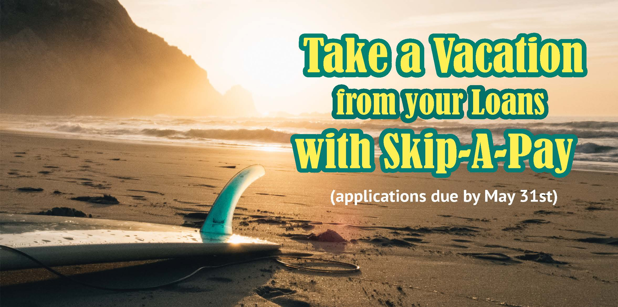 Skip-a-pay Summer 2017 Post Image