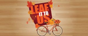Leaf It To Us!